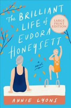 The brilliant life of Eudora Honeysett : a novel / Annie Lyons.