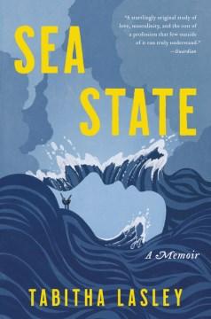 Sea State : A Memoir
