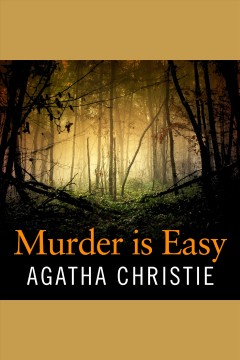 Murder is easy [electronic resource] / Agatha Christie.