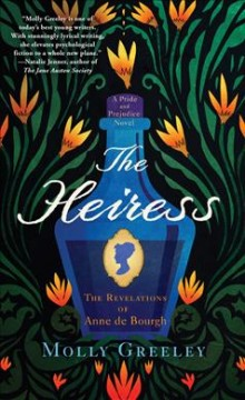 The heiress : the revelations of Anne de Bourgh / Molly Greeley.