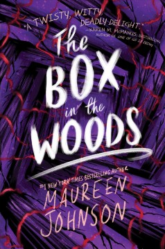 The box in the woods Maureen Johnson