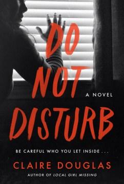Do not disturb : a novel