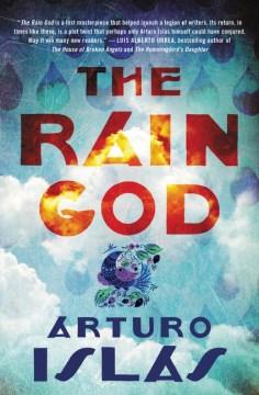 The Rain God : A Desert Tale