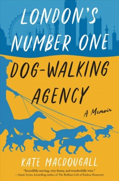 London's number one dog-walking agency Kate MacDougall
