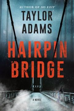 Hairpin bridge Taylor Adams