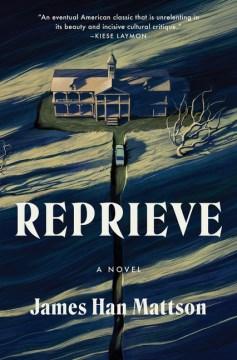 Reprieve : a novel