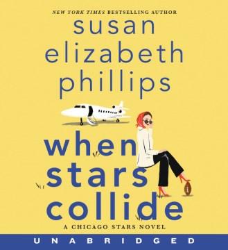 When stars collide / Susan Elizabeth Phillips.
