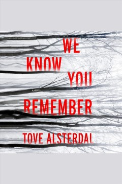We know you remember [electronic resource] / Tove Alsterdal