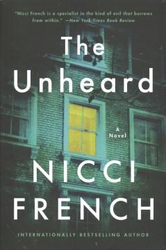The unheard : a novel