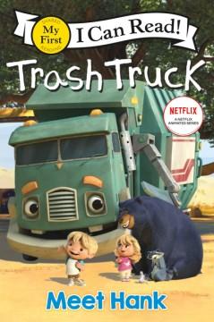 Trash Truck Meet Hank