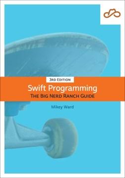 Swift Programming : The Big Nerd Ranch Guide