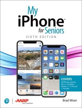 My Iphone for Seniors
