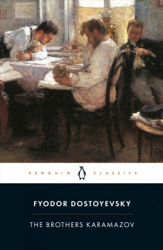 The brothers Karamazov : a novel in four parts and an epilogue / Fyodor Dostoyevsky ; translated with an introduction and notes by David McDuff.