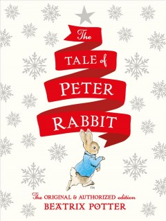 The Tale of Peter Rabbit : Holiday Edition