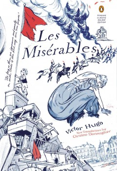 Les Misérables / Victor Hugo ; translated with notes by Christine Donougher ; introduction by Robert Tombs.