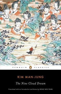The nine cloud dream / Kim Man-jung ; translated with an introduction and notes by Heinz Insu Fenkl.