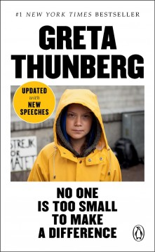 No one is too small to make a difference / Greta Thunberg.