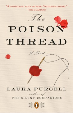 The poison thread / Laura Purcell.