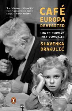 Cafae Europa revisited : how to survive post-communism