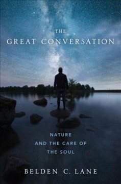 The Great Conversation : Nature and the Care of the Soul