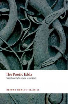The poetic Edda / translated with an introduction and notes by Carolyne Larrington.