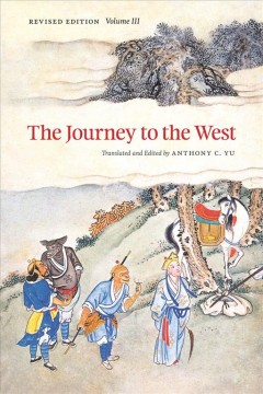 The Journey to the West, Revised Edition, Volume 3 (Revised)