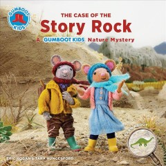 The Case of the Story Rock : A Gumboot Kids Nature Mystery