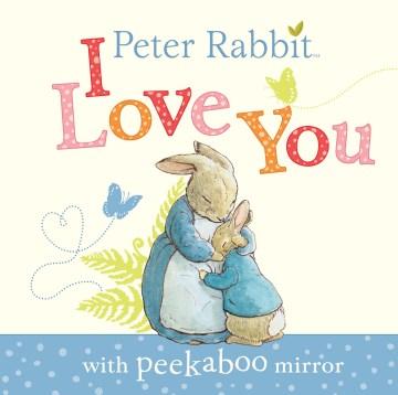 Peter Rabbit, I love you.