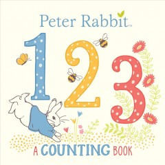 Peter Rabbit 123 : a counting book.