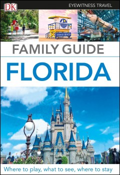 Dk Eyewitness Family Guide Florida