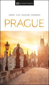 Prague / main contributors, Marc Di Duca, Vladimír Soukup ; this edition updated by Bharti Karakoti, Scarlett O'Hara, Filip Polonský, Zoë Rutland, Ankita Sharma, Azeem Siddiqui, Priyanka Thakur.
