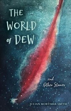 The World of Dew and Other Stories