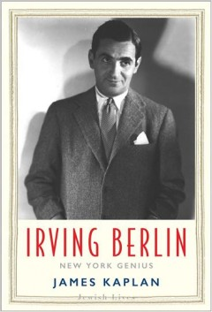 Irving Berlin : New York Genius