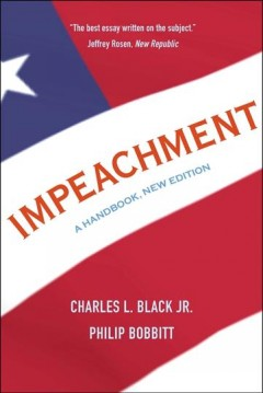 Impeachment : a handbook