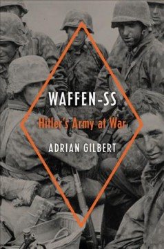 Waffen-SS : Hitler's Army at War