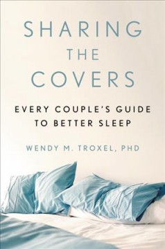 Sharing the covers : every couple's guide to better sleep