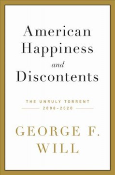 American happiness and discontents : the unruly torrent, 2008-2020