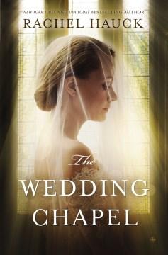 The wedding chapel Rachel Hauck.