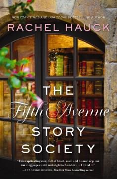 The fifth avenue story society Rachel Hauck.