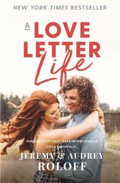 A love letter life Jeremy Roloff