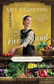 The farm stand Amy Clipston.