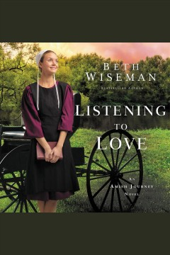 Listening to love [electronic resource] / Beth Wiseman.