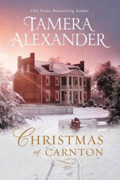 Christmas at Carnton Tamera Alexander.