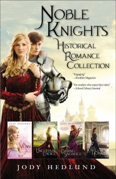Noble Knights Historical Romance Collection Jody Hedlund.