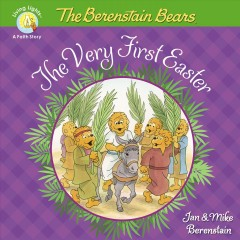 The Berenstain Bears the very first Easter / by Jan & Mike Berenstain.