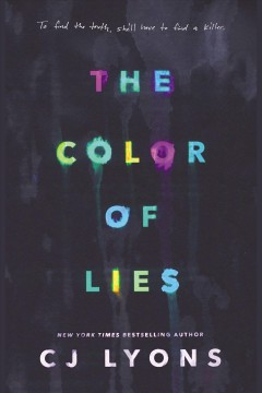 The Color of Lies [electronic resource] / CJ Lyons.