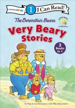 The Berenstain Bears Very Beary Stories : 3 Books in 1