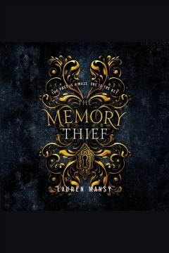 The memory thief [electronic resource] / Lauren Mansy.