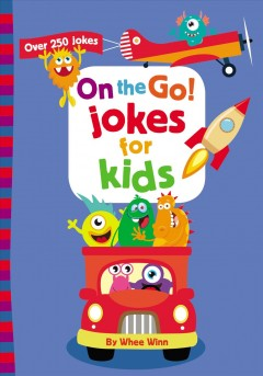 On the Go! Jokes for Kids : Over 250 Jokes