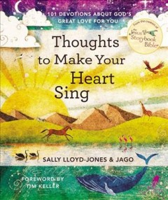 Thoughts to Make Your Heart Sing : 101 Devotions About God's Great Love for You